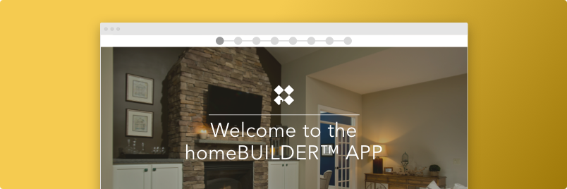 Welcome to the homeBUILDER app